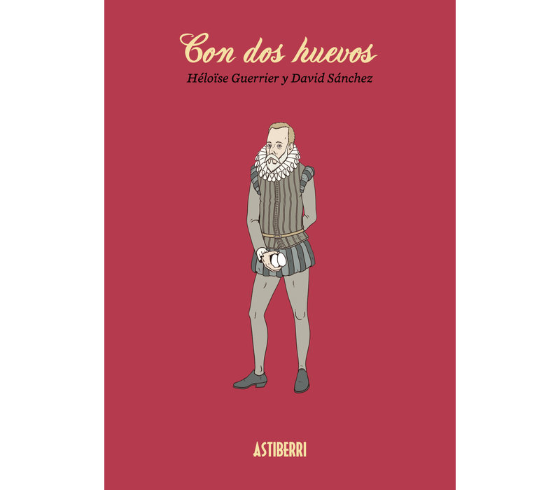 David Sanchez Gonzalez & Heloise Guerrier - Con Dos Huevos - English and French Translations