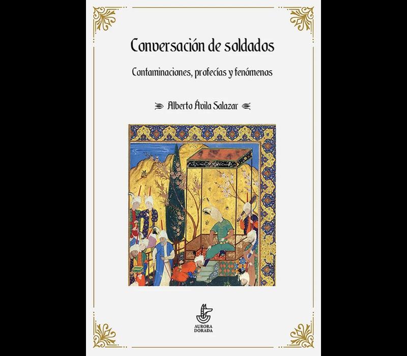 Alberto Avila Salazar - Conversacion de soldados