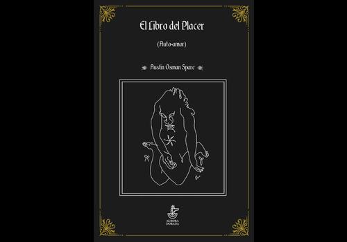 Aurora Dorada Austin Osman Spare - El libro del placer (auto-amor)