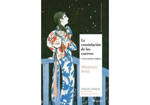 Satori Ediciones Miyazawa Kenji - La constelacion de los cuervos - Spanish