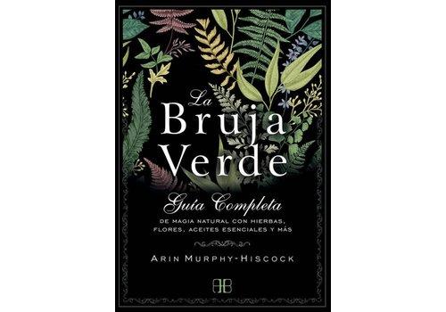 Arkano Books Arin Murphy-Hiscock - La Bruja Verde