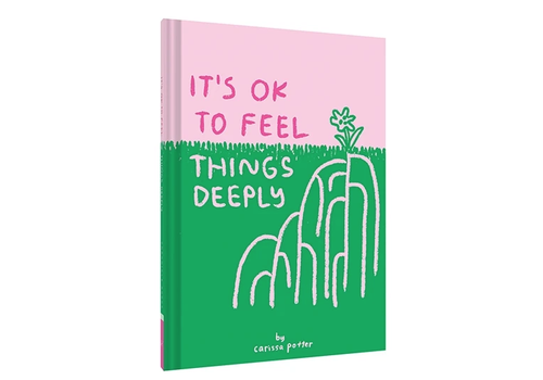 Chronicle Books Chronicle Books - It's Ok To Feel Things Deeply