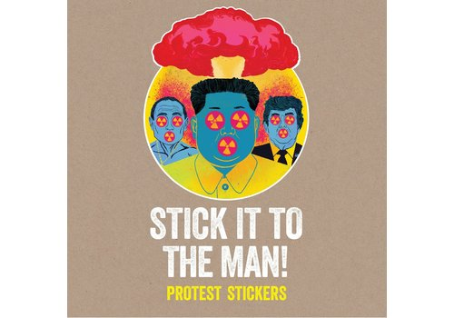 Laurence King Stick it to the Man: Protest Stickers