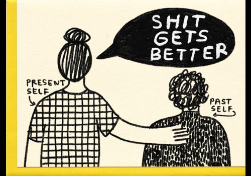 People I've Loved People I've Loved - Shit Gets better - Greeting Card