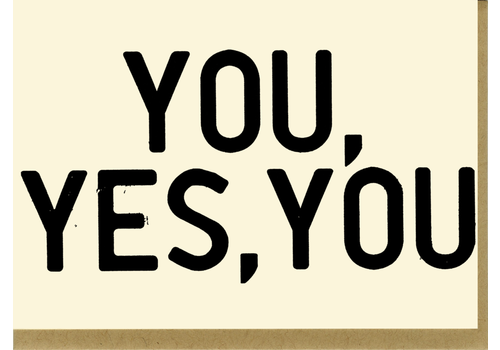 People I've Loved People I've Loved - You, Yes, You- Greeting Card