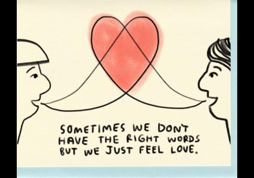 People I've Loved People I've Loved - Feel Love - Greeting Card