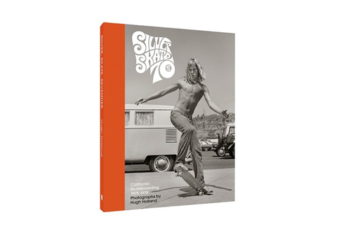 Chronicle Books Chronicle Books - Silver. Skate. Seventies