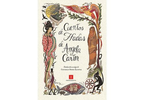 Impedimenta Angela Carter - Cuentos de Hadas