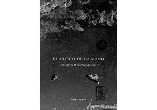 Sexto Piso El Hueco de la Mano - PJ Harvey