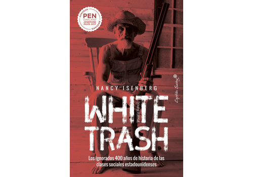 Capitan Swing Nancy Isenberg - White Trash