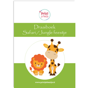 Draaiboek Safarifeestje / Junglefeestje