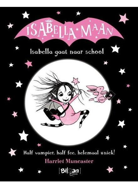 Blloan Isabella Maan | Isabella gaat naar school