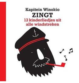 Kapitein Winokio Kapitein Winokio zingt 13 liedjes uit alle windstreken