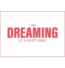 Uitgelijnd Letterpress kaart met enveloppe | I am dreaming of a white wine