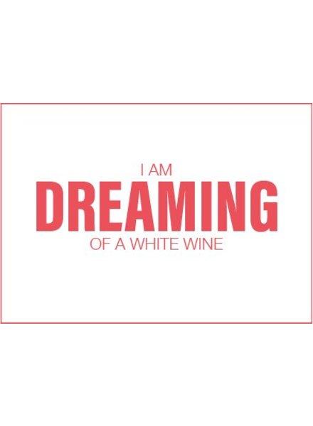 Uitgelijnd Letterpress kaart met enveloppe | I am dreaming of a white wine