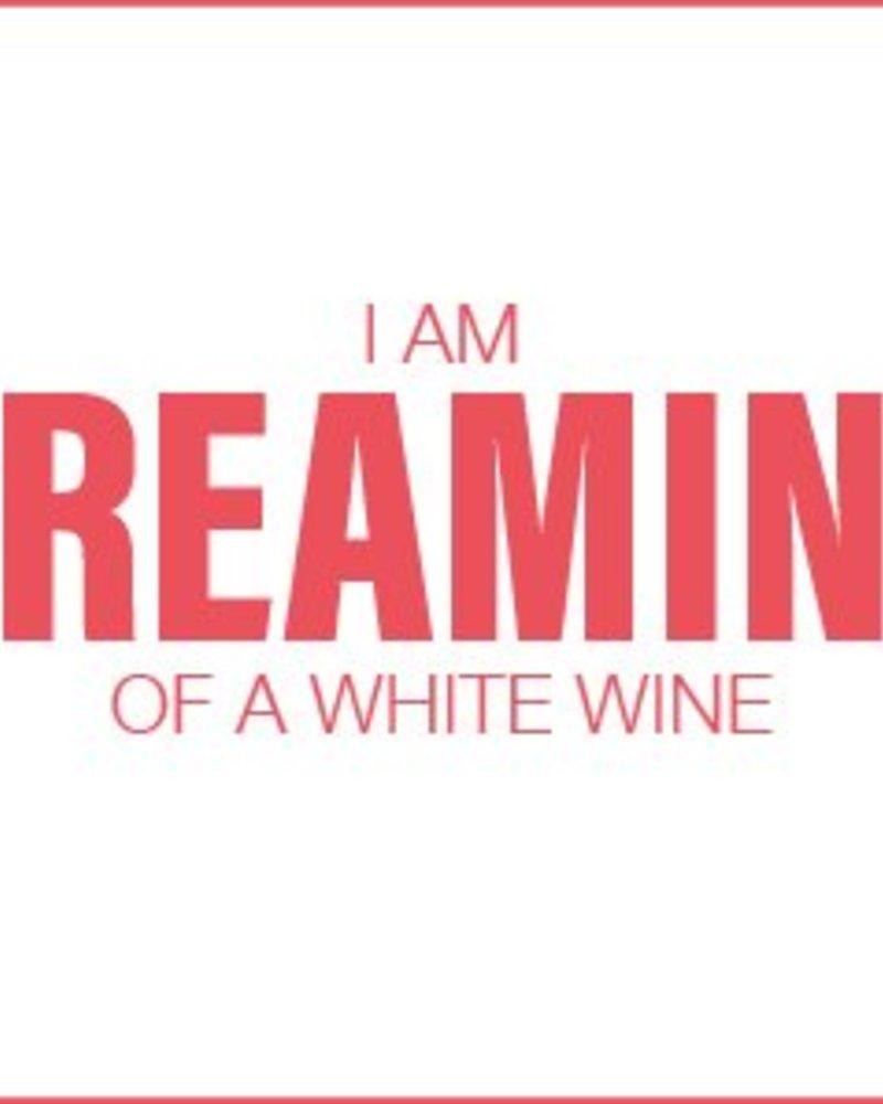 Letterpress kaart met enveloppe   I am dreaming of a white wine