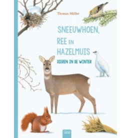 Clavis Sneeuwhoen, Ree en Hazelmuis