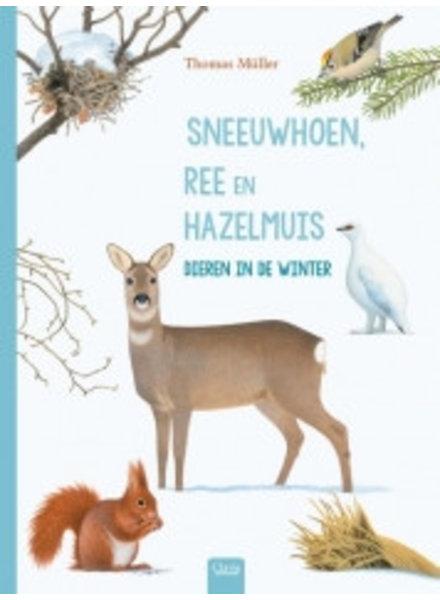 Clavis Sneeuwhoen; Ree en Hazelmuis