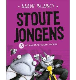 Blloan Stoute jongens 3 | de haarbal neemt wraak