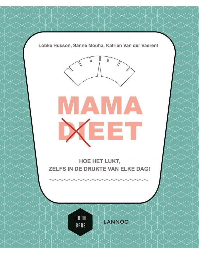 Lannoo Mama Baas | Mama (di)eet
