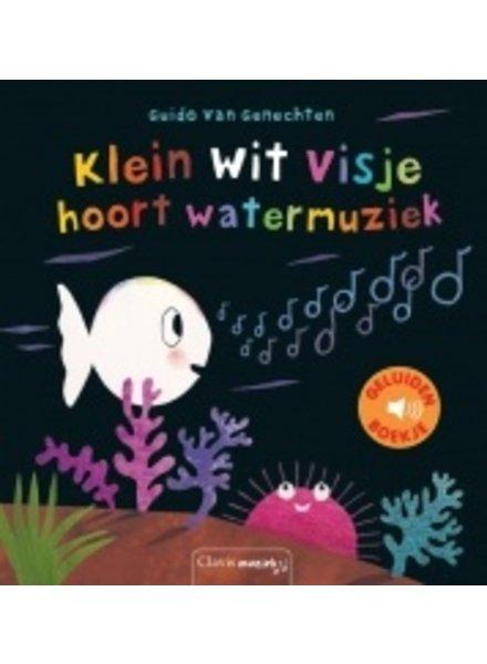 Clavis Geluidenboekje | Klein wit visje hoort watermuziek
