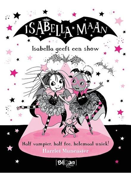 Blloan Isabella Maan | Isabella geeft een show