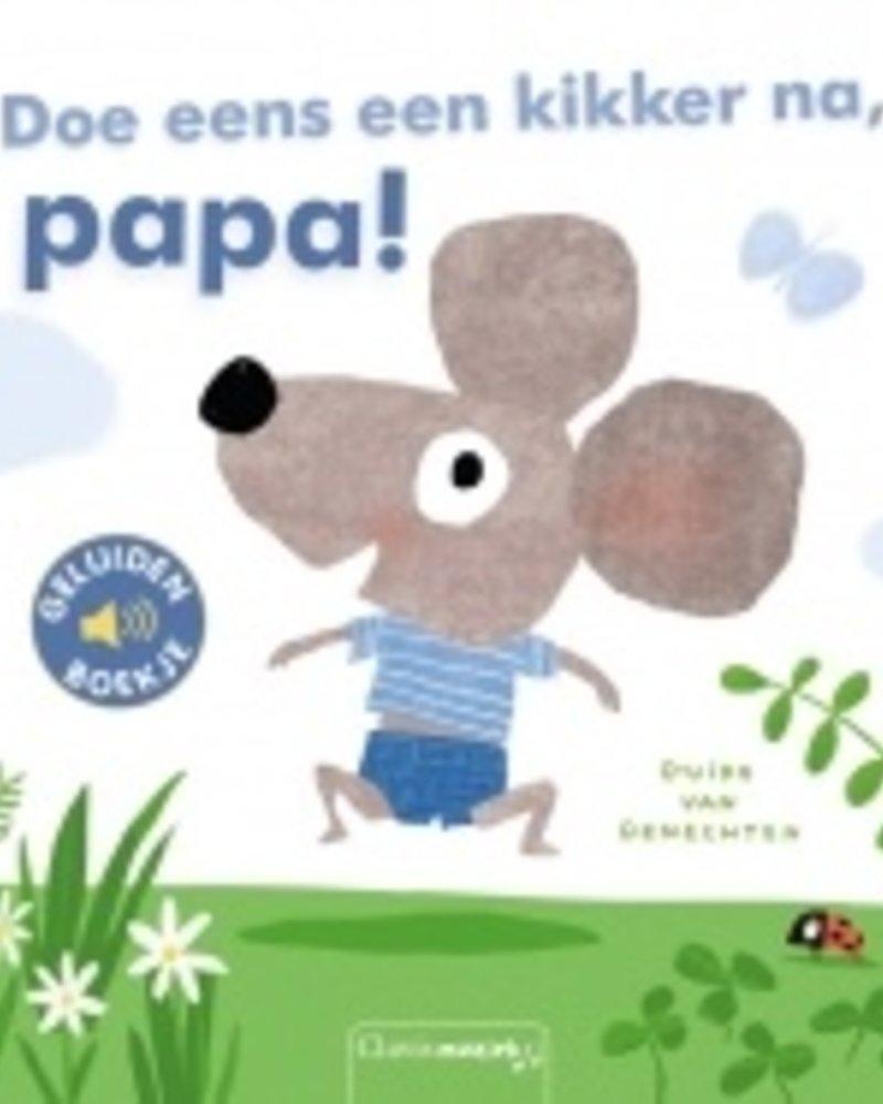 Geluidenboekje / Doe eens een kikker na, papa!