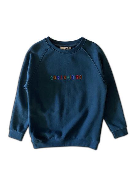 Cos I said so Sweater | Cos I Said So