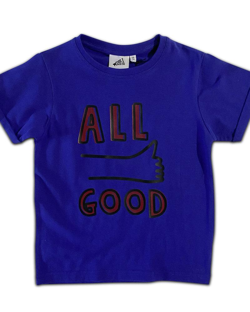 Cos I said so T-shirt   All good