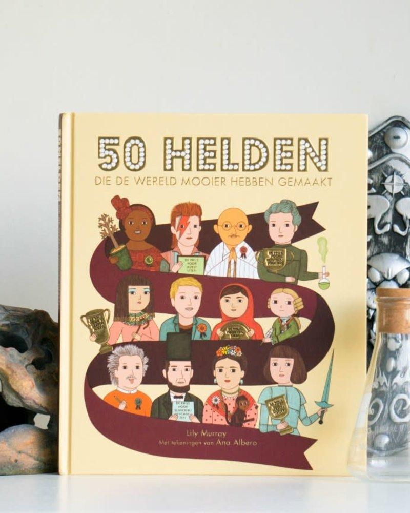 50 helden die de wereld mooier hbben gemaakt