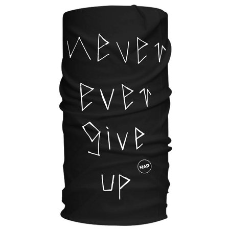 HAD H.A.D. Never Ever Give Up