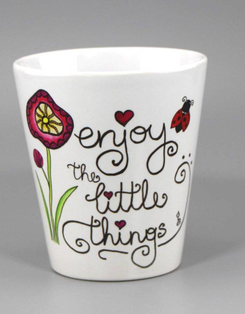 "Tasse ""Enjoy the little things"""