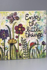 """Holzdruck S """"Enjoy the little things"""""""