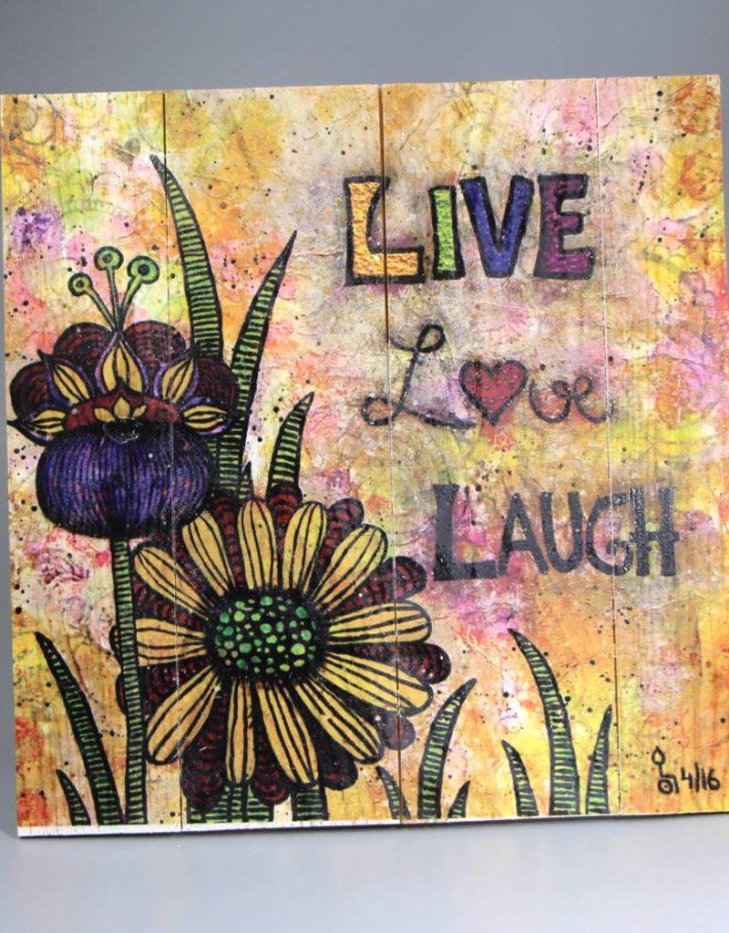 "Printing on wood  M ""Live, Love, Laugh"""