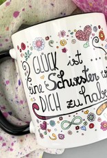"Ceramic mug  ""Glück ist... Schwester"""