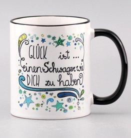 """Tasse """"Glück ist... Schwager"""""""