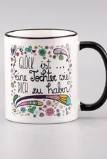 "Ceramic mug ""Glück ist... Tochter"""