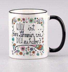 """Tasse """"Glück ist ... Lehrerin"""""""