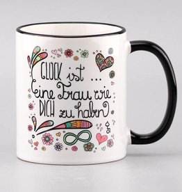 "Ceramic mug ""Glück ist... Frau"""