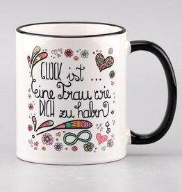 """Tasse """"Glück ist... Frau"""""""