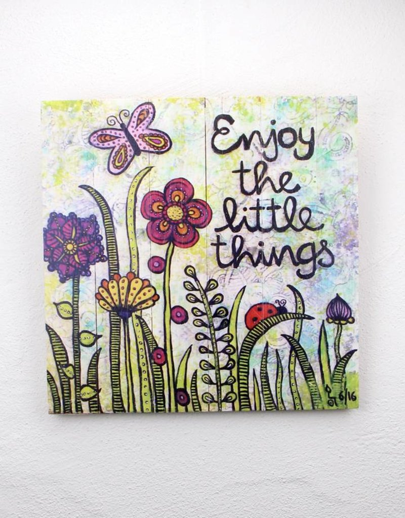 """Printing on wood  L """"Enjoy the little things"""""""