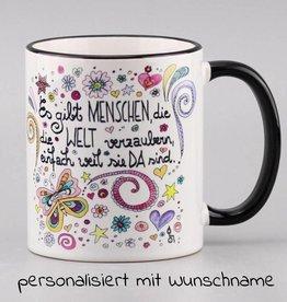 """Tasse """"Welt verzaubern"""" PERSONALISIERT"""