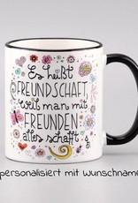 "Tasse ""Freundschaft"" PERSONALISIERT"
