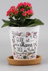 "Blumentopf ""Glück ist... Mama"""