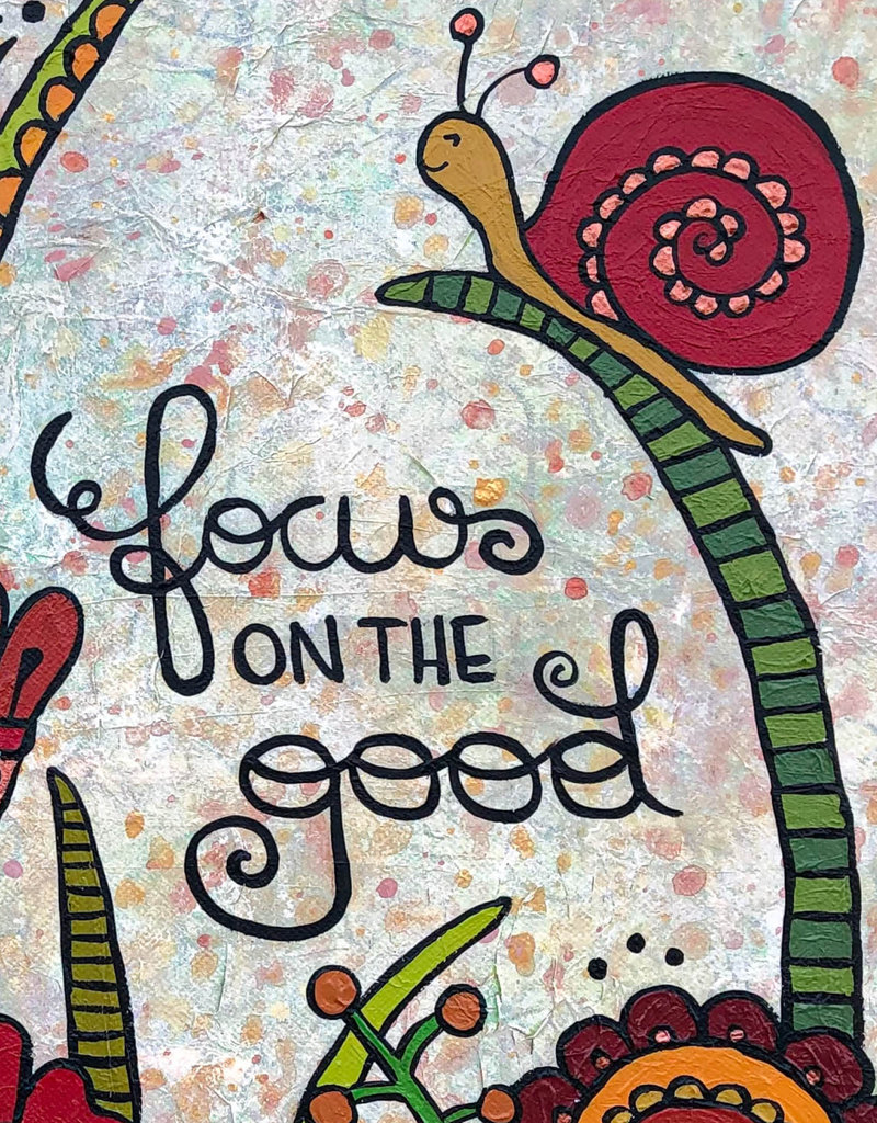 "Original Painting ""Focus on the good"""