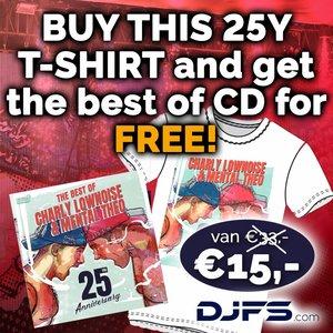 CHARLY LOWNOISE & MENTAL THEO T-shirt + GRATIS CD 25 years Charly Lownoise & Mental Theo