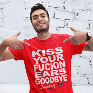 T-shirt, rood, Kiss Your Fuckin Ears Goodbye