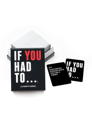 If You Had Too.. Party Card Game