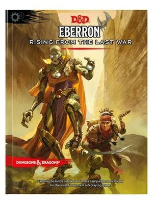 Dungeons & Dragons D&D Eberron Rising From The Last Year