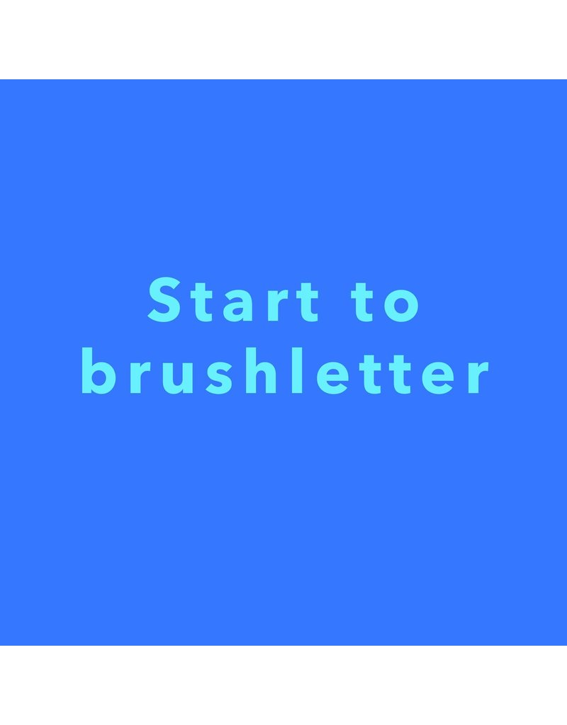 Zaterdag 9/5 van 10.30u tot 13u - Start to brushletter